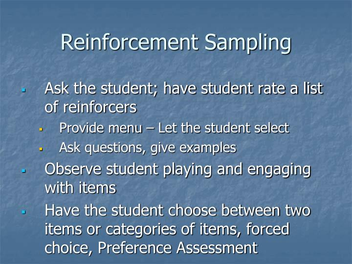 Reinforcement Sampling