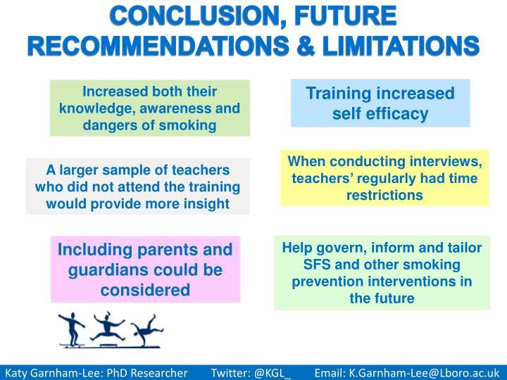 CONCLUSION, FUTURE RECOMMENDATIONS & LIMITATIONS