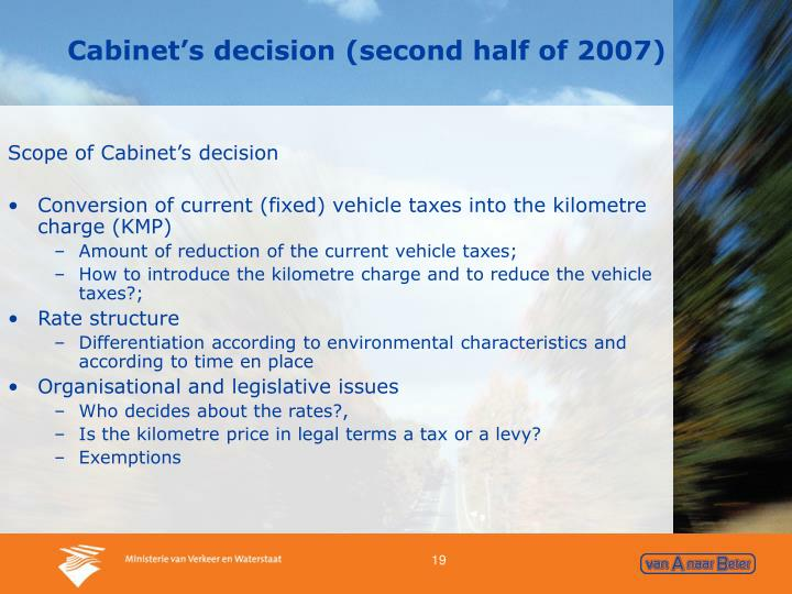 Cabinet's decision (second half of 2007)
