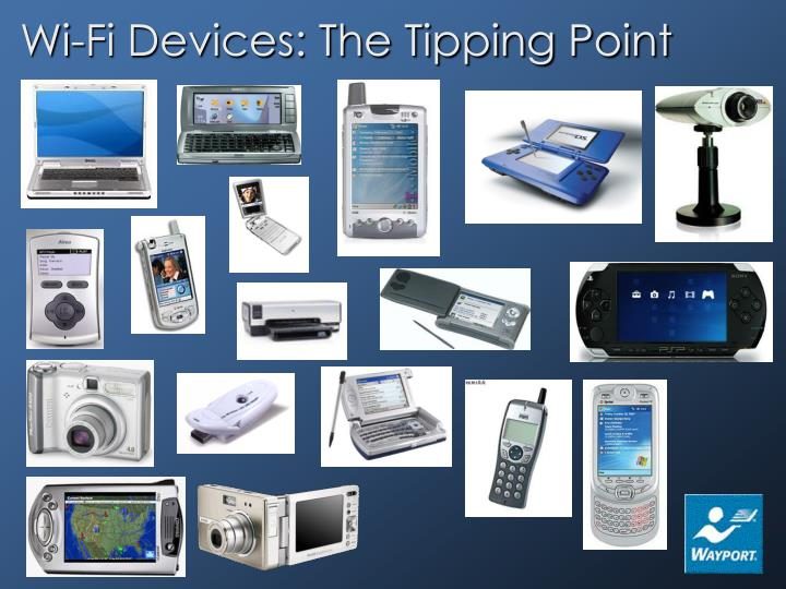 Wi-Fi Devices: The Tipping Point