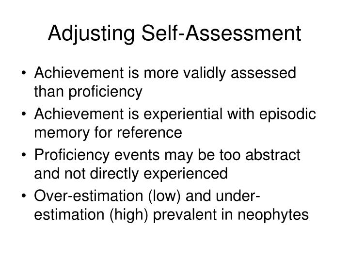 Adjusting Self-Assessment