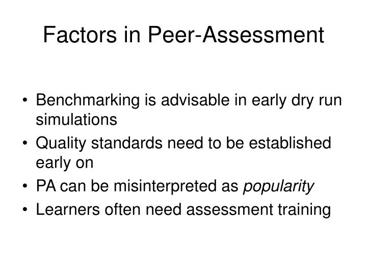 Factors in Peer-Assessment