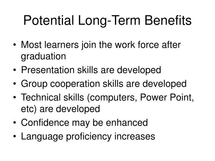 Potential Long-Term Benefits