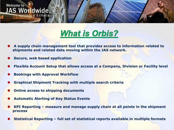 What is Orbis?