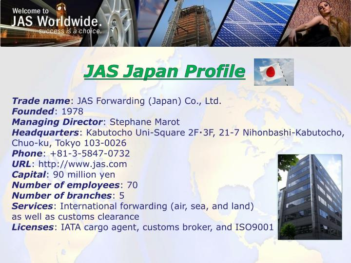 JAS Japan Profile