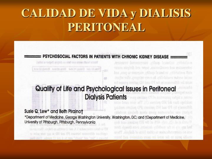 CALIDAD DE VIDA y DIALISIS PERITONEAL