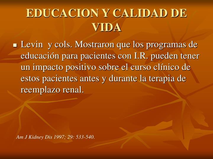 EDUCACION Y CALIDAD DE VIDA