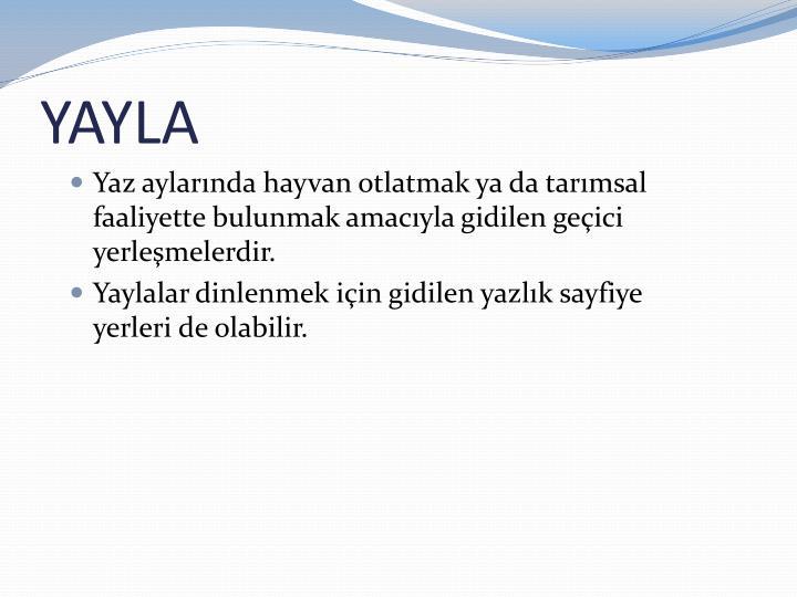 YAYLA