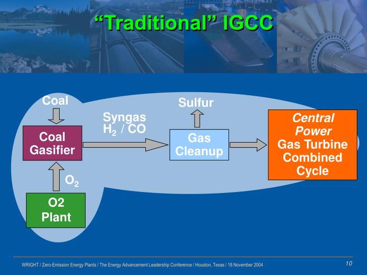 """Traditional"" IGCC"