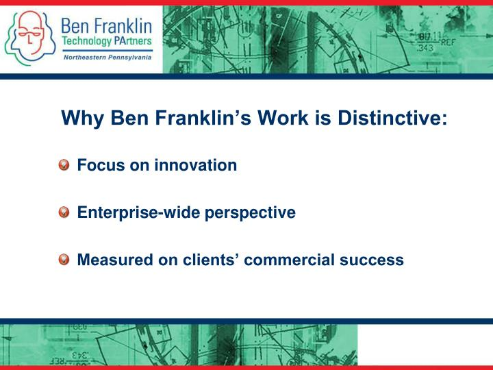 Why Ben Franklin's Work is Distinctive: