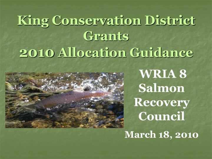 King Conservation District Grants