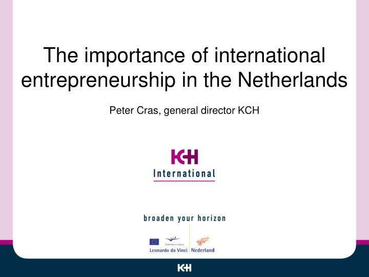 international entrepreneurship leads to greater cultural understanding Globalization and its effect on cultural cultural awareness leads to empathy, understanding and support of global south entrepreneurship in 40 different.