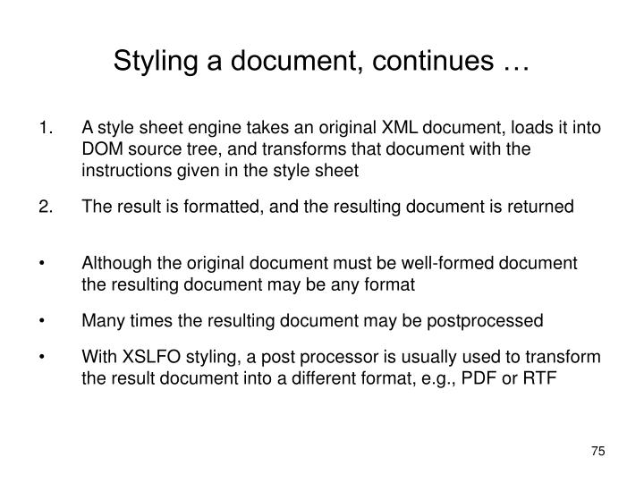 Styling a document, continues …