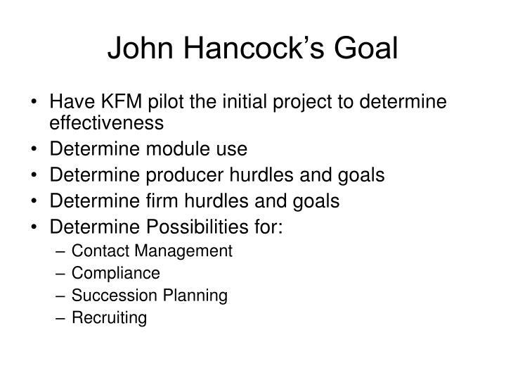 John Hancock's Goal