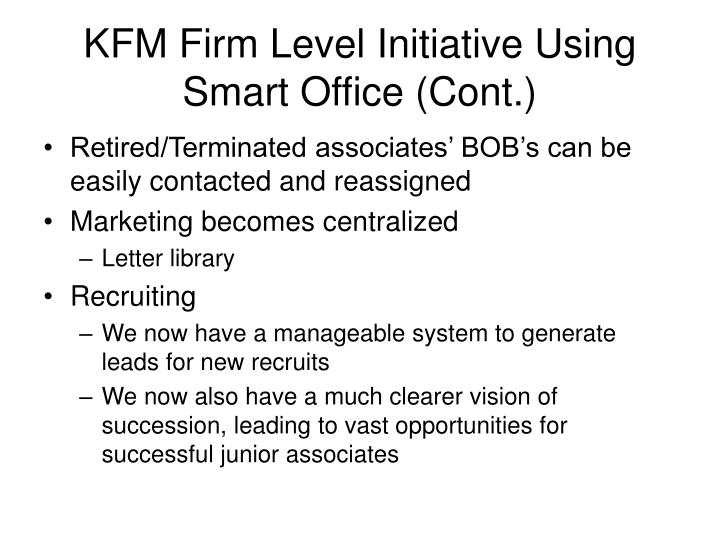KFM Firm Level Initiative Using Smart Office (Cont.)