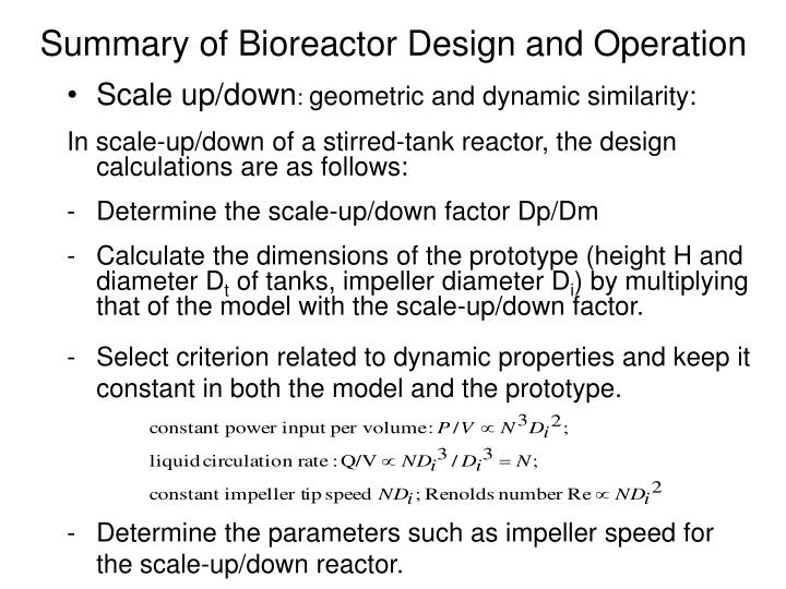 Summary of Bioreactor Design and Operation