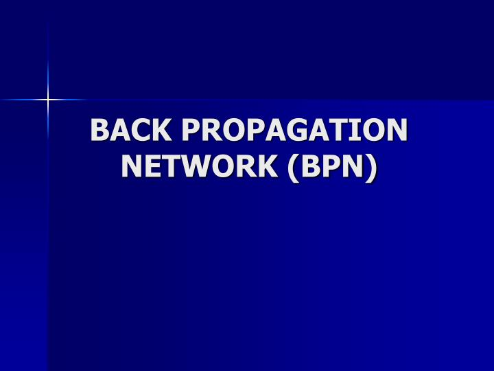 Back propagation network bpn