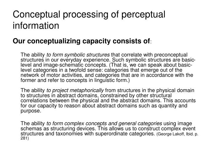 Conceptual processing of perceptual