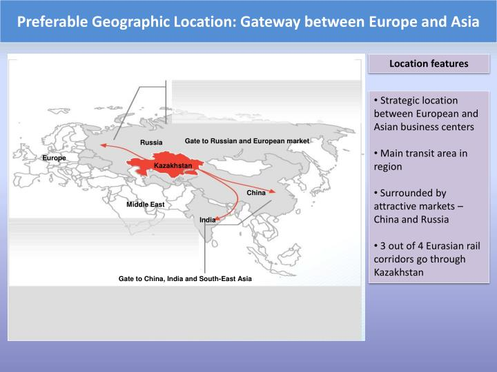 Preferable geographic location gateway between europe and asia