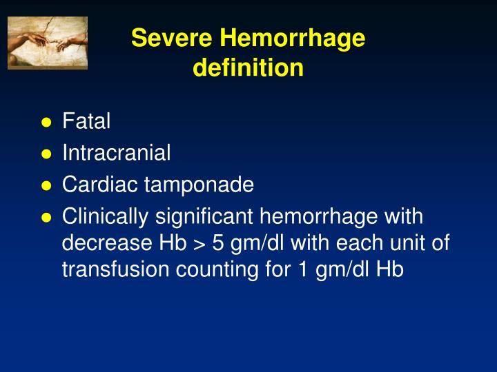 Severe Hemorrhage