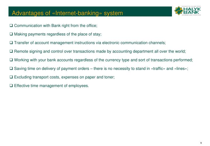 Advantages of «Internet-banking» system