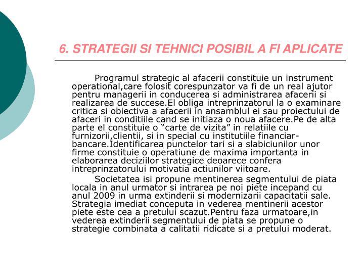 6. STRATEGII SI TEHNICI POSIBIL A FI APLICATE