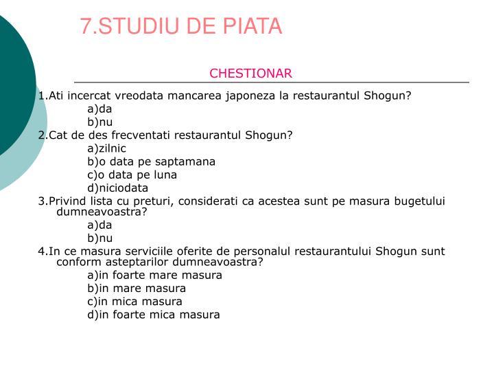 7.STUDIU DE PIATA