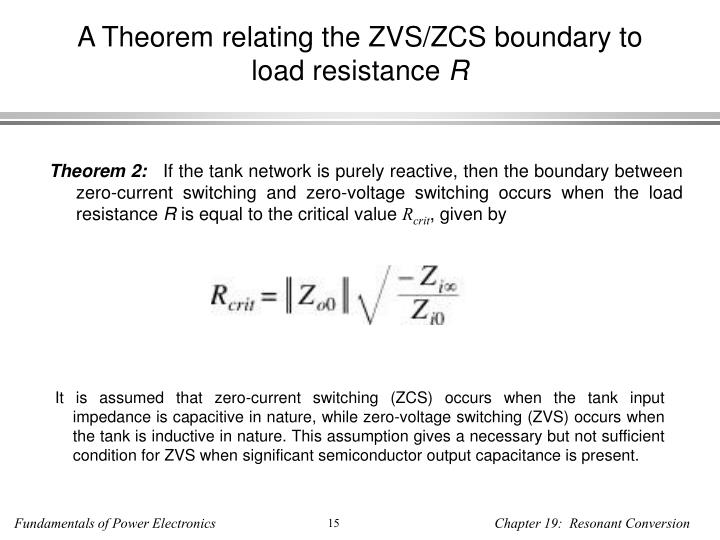 A Theorem relating the ZVS/ZCS boundary to load resistance