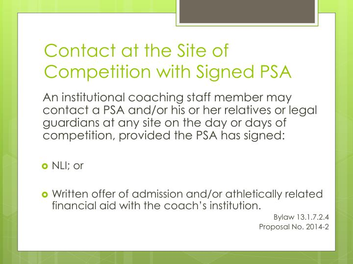 Contact at the Site of Competition with Signed PSA