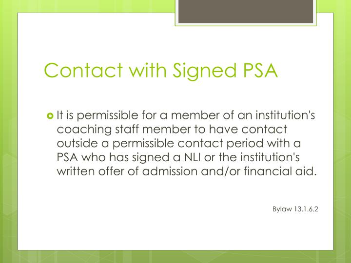 Contact with Signed PSA