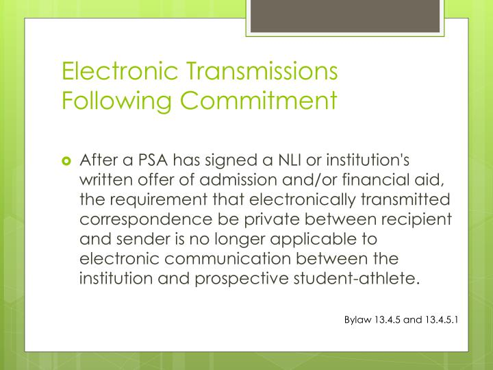 Electronic Transmissions Following Commitment