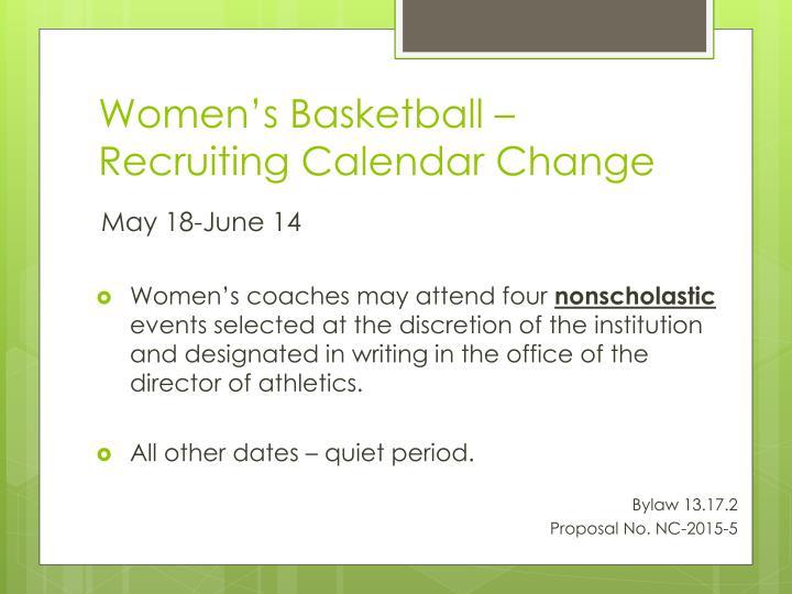 Women's Basketball – Recruiting Calendar Change