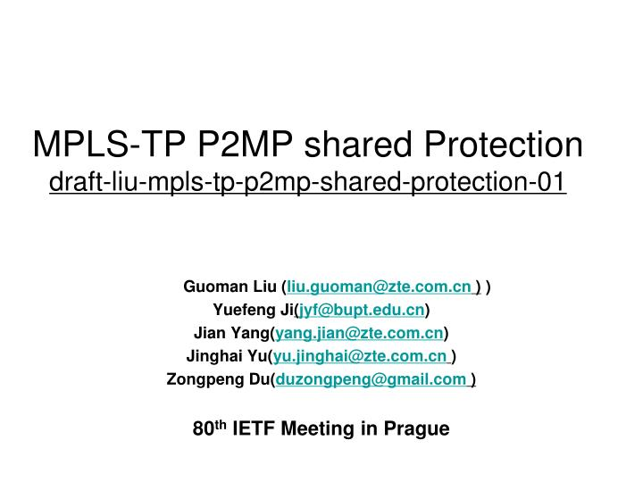 Mpls tp p2mp shared protection draft liu mpls tp p2mp shared protection 01