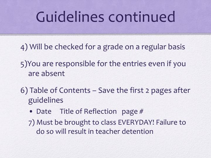 Guidelines continued