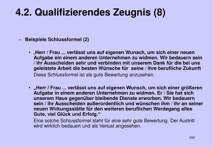 4.2. Qualifizierendes Zeugnis (8)