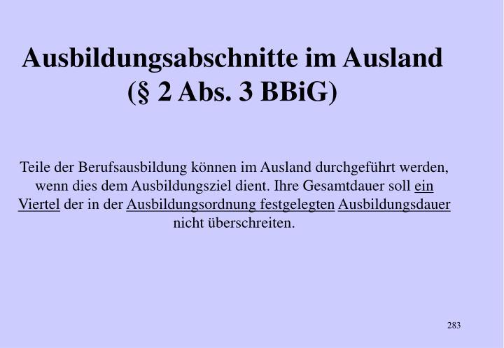 Ausbildungsabschnitte im Ausland (§ 2 Abs. 3 BBiG)
