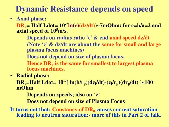 Dynamic Resistance depends on speed