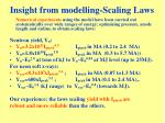 insight from modelling scaling laws