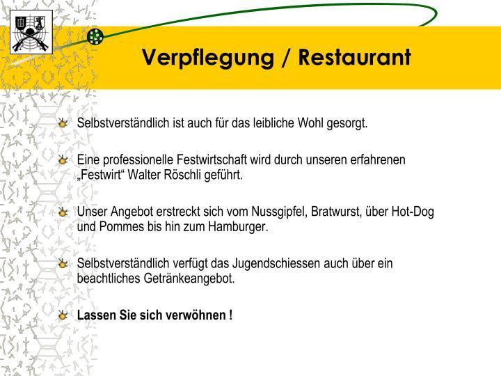 Verpflegung / Restaurant