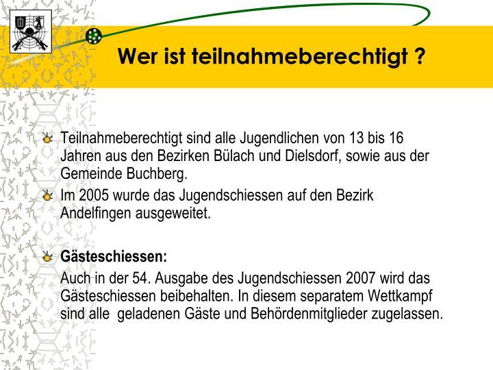 Teilnahmeberechtigt sind alle Jugendlichen von 13 bis 16 Jahren aus den Bezirken Bülach und Dielsdorf, sowie aus der Gemeinde Buchberg.