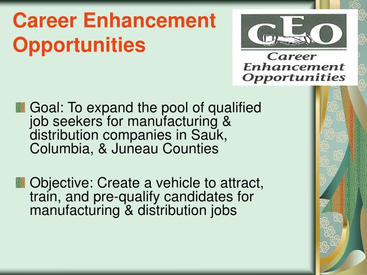 Career Enhancement Opportunities