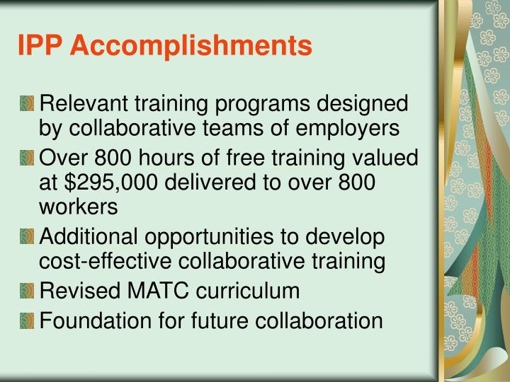 IPP Accomplishments