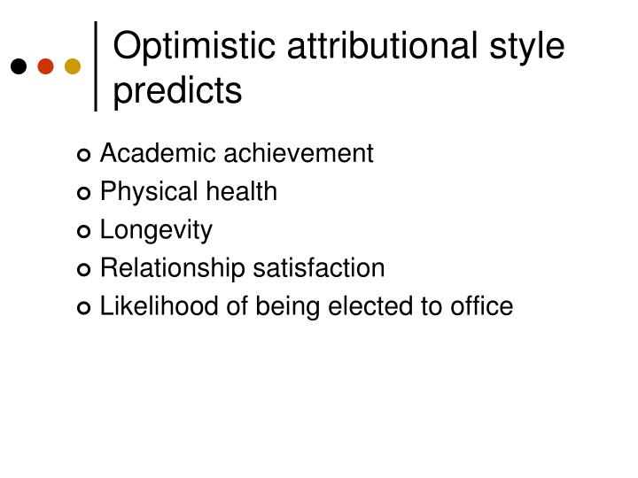 Optimistic attributional style predicts