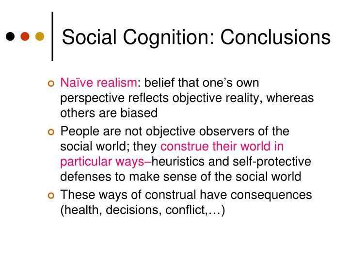 Social Cognition: Conclusions