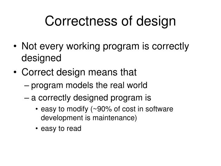 Correctness of design