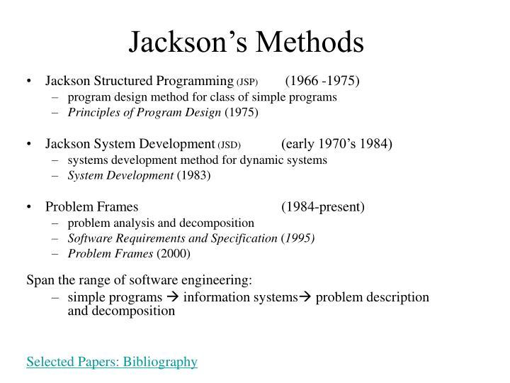 Jackson's Methods