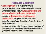 hot cold cognition