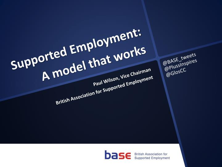 Supported employment a model that works