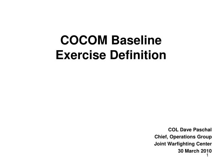 Cocom baseline exercise definition