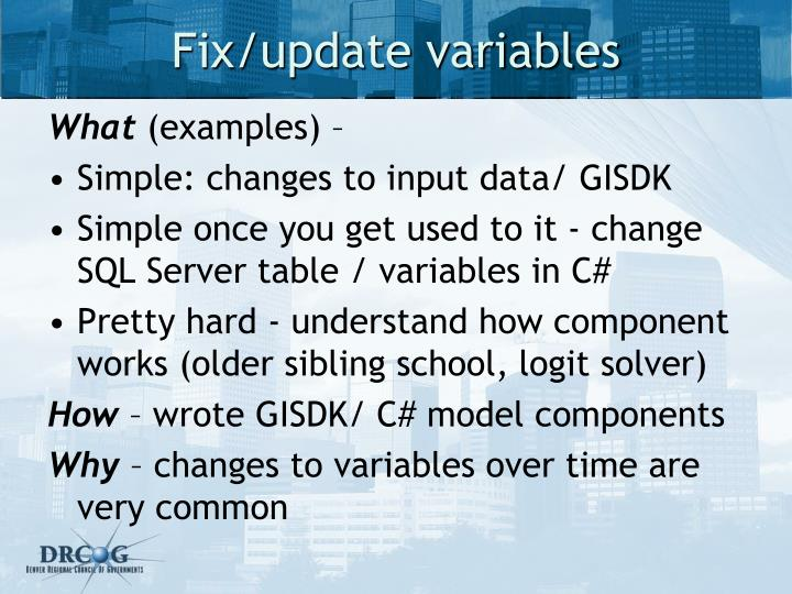 Fix/update variables